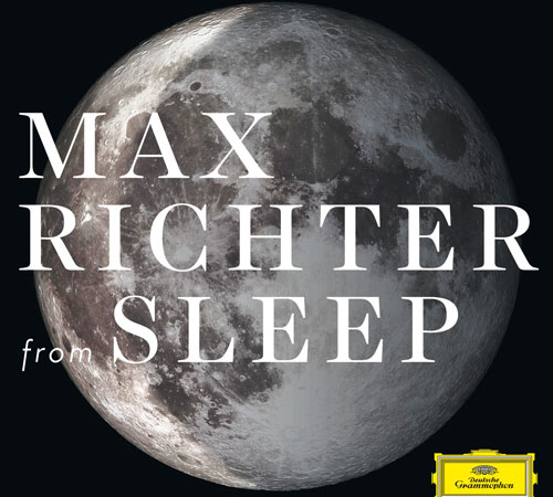 Max Richter「from SLEEP」